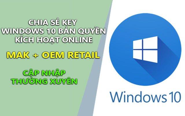 chia se key windows 10 ban quyen kich hoat online